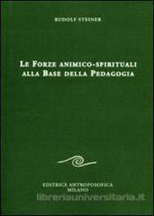 le forze animico spirituali alla base della pedagogia