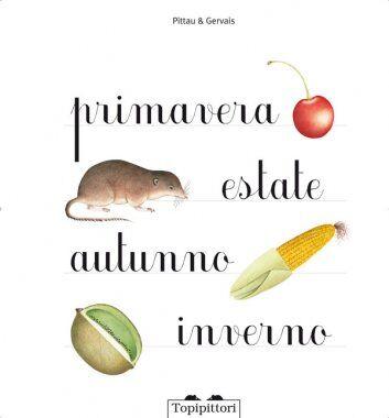 Libri illustrati: Primavera estate autunno inverno