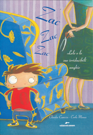 Libri illustrati: Zac Zac Zac. Lele e le sue irriducibili unghie