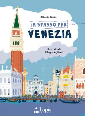 Libri illustrati: A spasso per Venezia