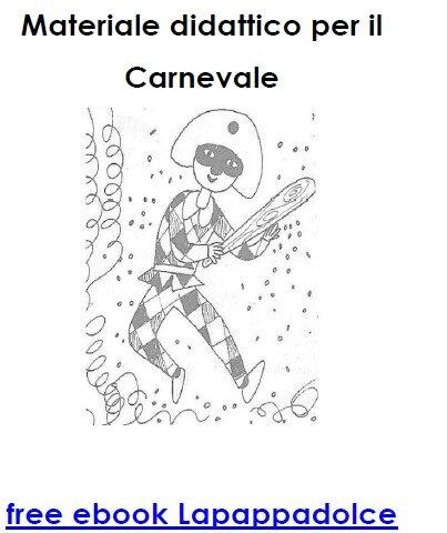 Free ebook CARNEVALE – Materiale didattico per il Carnevale