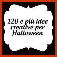 Halloween 120 e più idee creative halloween